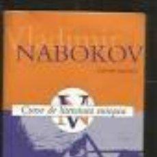 Libros de segunda mano: CURSO DE LITERATURA EUROPEA. VLADIMIR NABOKOV. Lote 70177281