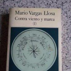 Libros de segunda mano: CONTRA VIENTO Y MAREA I, MARIO VARGAS LLOSA. Lote 70212429