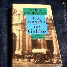 Libros de segunda mano: LA ESPAÑA DE GALDOS. MARIA ZAMBRANO. Lote 70470653