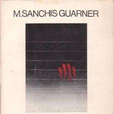 Libros de segunda mano: SANCHIS GUARNER, MANUEL : OBRA COMPLETA I . PER A UNA CARACTERITZACIÓ VALENCIANA . Lote 71652087
