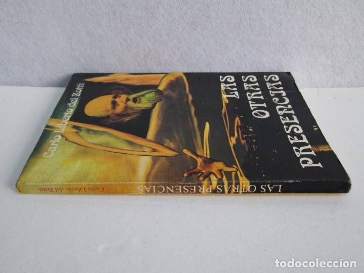 Libros de segunda mano: LAS OTRAS PRESENCIAS. CARLO LIBERIO DEL ZOTTI. - Foto 2 - 71685639