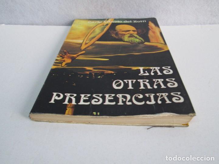 Libros de segunda mano: LAS OTRAS PRESENCIAS. CARLO LIBERIO DEL ZOTTI. - Foto 3 - 71685639