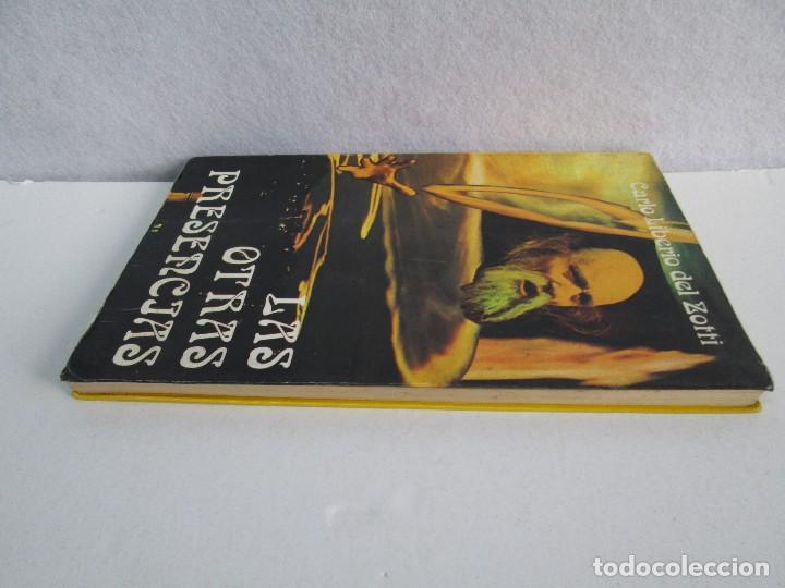 Libros de segunda mano: LAS OTRAS PRESENCIAS. CARLO LIBERIO DEL ZOTTI. - Foto 4 - 71685639