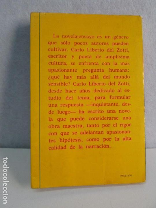 Libros de segunda mano: LAS OTRAS PRESENCIAS. CARLO LIBERIO DEL ZOTTI. - Foto 16 - 71685639