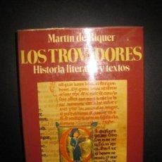Libros de segunda mano: LOS TROVADORES. HISTORIA LITERATURA Y TEXTOS. MARTIN DE RIQUER. TOMO III.. Lote 72198095