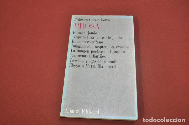 PROSA - FEDERICO GARCIA LORCA - ALIANZA EDITORIAL - LI1 (Libros de Segunda Mano (posteriores a 1936) - Literatura - Ensayo)