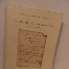 Libros de segunda mano: LA HUMILDAD CORONADA. Lote 73431943