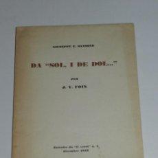 Libros de segunda mano: J V FOIX DA SOL I DE DOL ... , GIUSEPPE E SANSONE , ESTRATTO DA IL VERRI N.5 1962, RARA EDICION . Lote 73692391