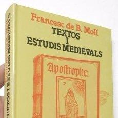 Libros de segunda mano: TEXTOS I ESTUDIS MEDIEVALS - FRANCESC DE B. MOLL. Lote 73943383