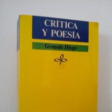 Libros de segunda mano: GERARDO DIEGO. CRÍTICA Y POESÍA.EDICIONES JÚCAR.1984.. Lote 74573011