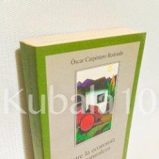 Libros de segunda mano: ENTRE LA ECONOMIA Y LA NATURALEZA · OSCAR CARPINTERO REDONDO · . Lote 74896263