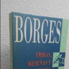 Libros de segunda mano: OBRAS, RESEÑAS Y TRADUCCIONES INEDITAS. BORGES. DIARIO CRITICA 1933-1934. ATLANTIDA 1999.. Lote 75197483