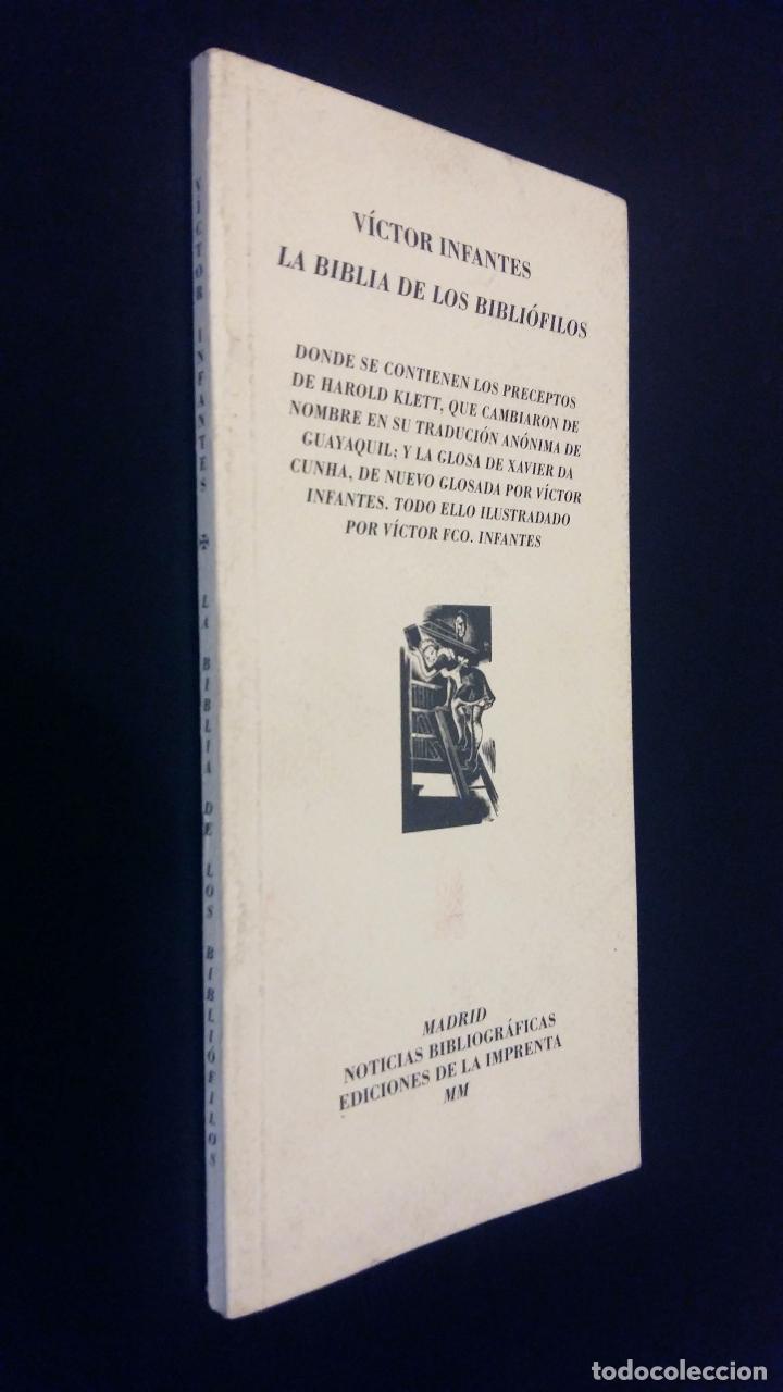 LA BIBLIA DE LOS BIBLIOFILOS VICTOR INFANTES (Libros de Segunda Mano (posteriores a 1936) - Literatura - Ensayo)