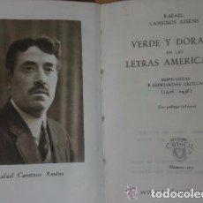 Libros de segunda mano: VERDE Y DORADO EN LAS LETRAS AMERICANAS.SEMBLANZAS E IMPRESIONES CRÍTICAS(1926-1936) (CRISOL Nº 205). Lote 75655891