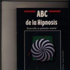 Libros de segunda mano: ABC DE LA HIPNOSIS DESARROLLE SU POTENCIA MENTAL ERIC BARONE JACQUES MANDORLA GASTOS GRATIS. Lote 98493536