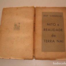 Libros de segunda mano: X. ROF CARBALLO. MITO E REALIDADADE DA TERRA NAI. RM79229. . Lote 77869853
