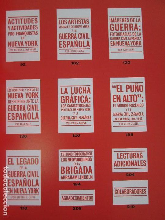 Libros de segunda mano: FRENTE AL FASCISMO. NUEVA YORK Y LA GUERRA CIVIL ESPAÑOLA. PETER N. CARROL Y JAMES D. FERNANDEZ - Foto 9 - 78076057