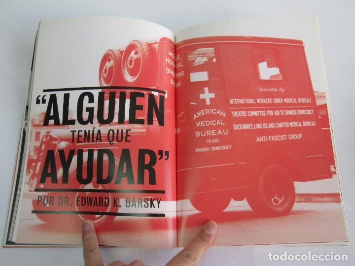 Libros de segunda mano: FRENTE AL FASCISMO. NUEVA YORK Y LA GUERRA CIVIL ESPAÑOLA. PETER N. CARROL Y JAMES D. FERNANDEZ - Foto 11 - 78076057