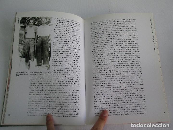 Libros de segunda mano: FRENTE AL FASCISMO. NUEVA YORK Y LA GUERRA CIVIL ESPAÑOLA. PETER N. CARROL Y JAMES D. FERNANDEZ - Foto 12 - 78076057