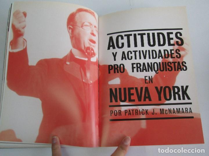 Libros de segunda mano: FRENTE AL FASCISMO. NUEVA YORK Y LA GUERRA CIVIL ESPAÑOLA. PETER N. CARROL Y JAMES D. FERNANDEZ - Foto 14 - 78076057
