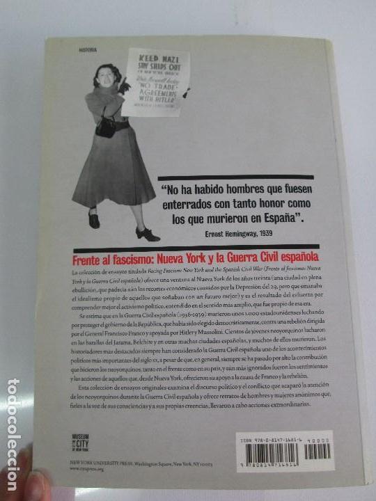Libros de segunda mano: FRENTE AL FASCISMO. NUEVA YORK Y LA GUERRA CIVIL ESPAÑOLA. PETER N. CARROL Y JAMES D. FERNANDEZ - Foto 17 - 78076057