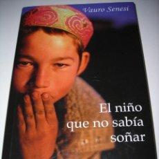 Libros de segunda mano: EL NIÑO QUE NO SABIA SOÑAR. Lote 80487989