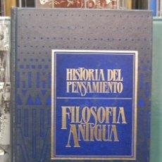 Libros de segunda mano: LMV - HISTORIA DEL PENSAMIENTO. VOLUMEN 1. FILOSOFÍA ANTIGUA. Lote 80488125