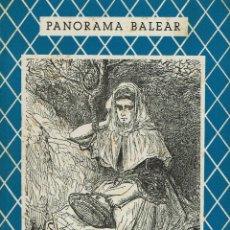 Libros de segunda mano: VIAJE A MALLORCA, POR CHARLES DAVILLIER Y GUSTAVO DORÉ. PANORAMA BALEAR Nº 1. (2.1). Lote 82149540