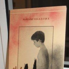 Libros de segunda mano: EL LUGAR DEL HOMBRE, MARIANO VEGA LUQUE. SANTA CRUZ DE TENERIFE 1992. CANARIAS. Lote 82386584