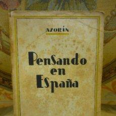 Libros de segunda mano: PENSANDO EN ESPAÑA, DE AZORÍN. BIBLIOTECA NUEVA, 1ª EDICIÓN 1.940. . Lote 82728268
