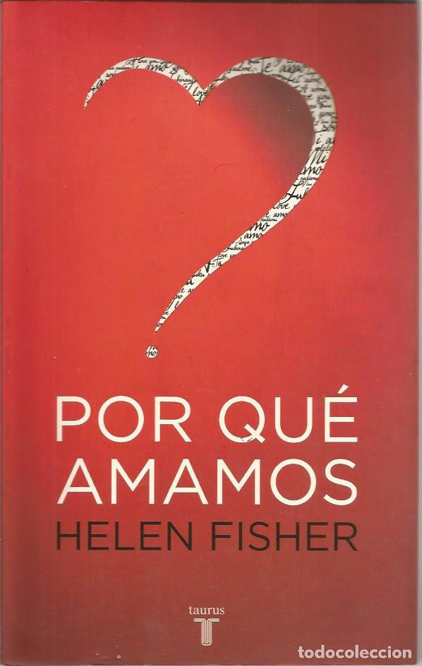 Por que amamos: helen fisher: 9788501071835: amazon. Com: books.