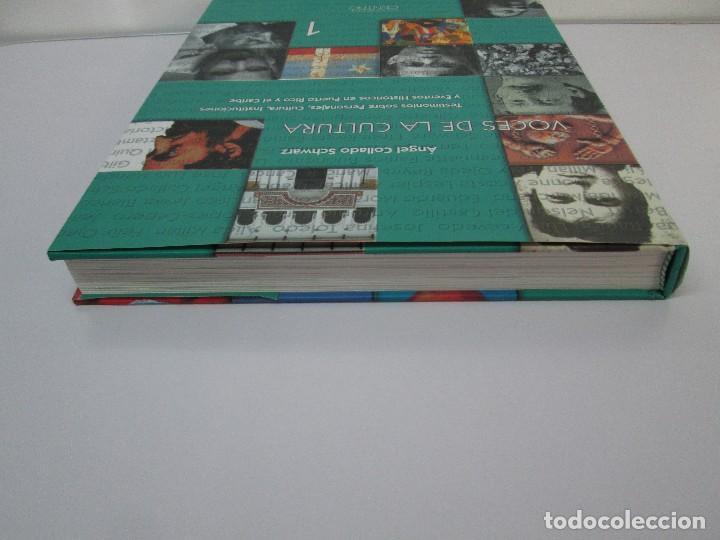 Libros de segunda mano: VOCES DE LA CULTURA. TOMO 1 Y 2. ANGEL COLLADO SCHWARZ. DEDICADOS POR EL AUTOR. VER FOTOGRAFIAS - Foto 6 - 84635444