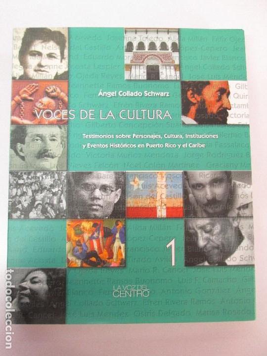 Libros de segunda mano: VOCES DE LA CULTURA. TOMO 1 Y 2. ANGEL COLLADO SCHWARZ. DEDICADOS POR EL AUTOR. VER FOTOGRAFIAS - Foto 7 - 84635444