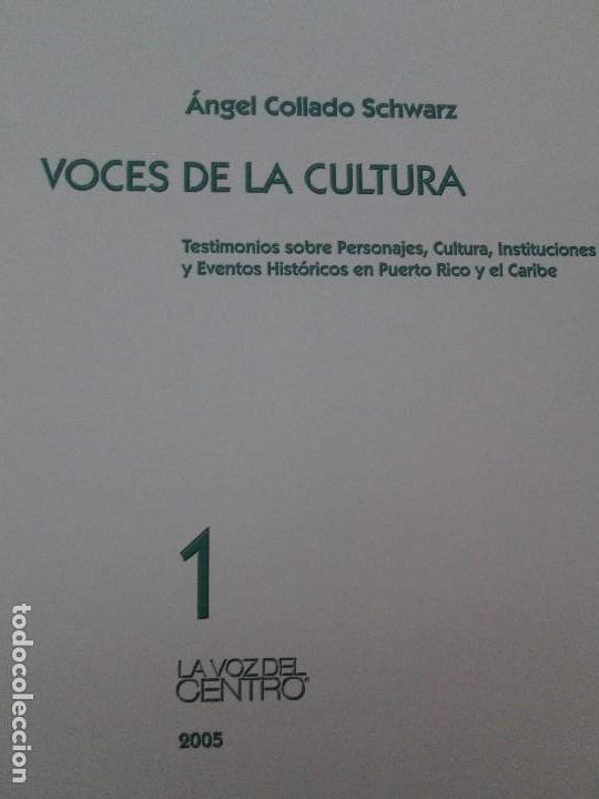 Libros de segunda mano: VOCES DE LA CULTURA. TOMO 1 Y 2. ANGEL COLLADO SCHWARZ. DEDICADOS POR EL AUTOR. VER FOTOGRAFIAS - Foto 10 - 84635444