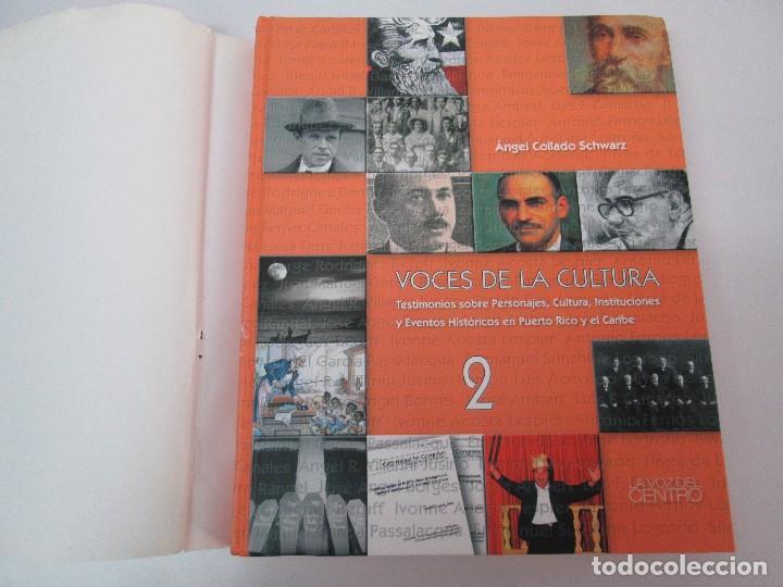 Libros de segunda mano: VOCES DE LA CULTURA. TOMO 1 Y 2. ANGEL COLLADO SCHWARZ. DEDICADOS POR EL AUTOR. VER FOTOGRAFIAS - Foto 41 - 84635444