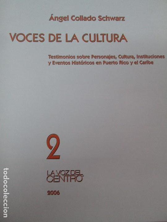 Libros de segunda mano: VOCES DE LA CULTURA. TOMO 1 Y 2. ANGEL COLLADO SCHWARZ. DEDICADOS POR EL AUTOR. VER FOTOGRAFIAS - Foto 43 - 84635444
