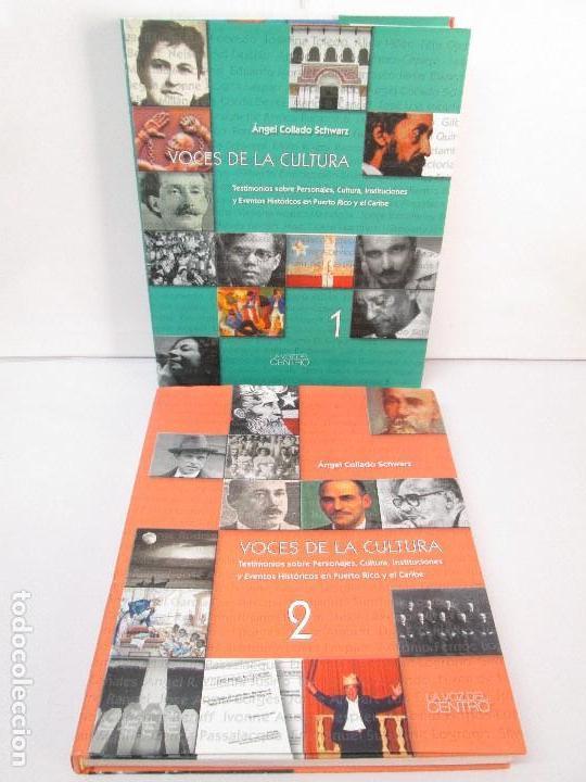 VOCES DE LA CULTURA. TOMO 1 Y 2. ANGEL COLLADO SCHWARZ. DEDICADOS POR EL AUTOR. VER FOTOGRAFIAS (Libros de Segunda Mano (posteriores a 1936) - Literatura - Ensayo)