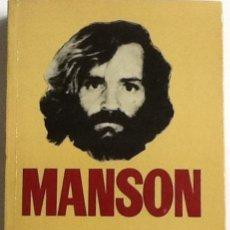 Libros de segunda mano: MANSON - RETRATO DE UNA FAMILIA - VINCENT BUGLIOSI -CURT GENTRY -BRUGUERA . ( CHARLES MANSON ). Lote 103932754