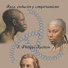 Libros de segunda mano: RAZA, EVOLUCIÓN Y COMPORTAMIENTO UNA PERSPECTIVA DE LA HISTORIA DE LA VIDA J. PHILIPPE RUSHTON EDICI. Lote 293352808