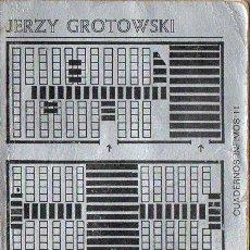 Libros de segunda mano: GROTOWSKI : TEATRO LABORATORIO (TUSQUETS, 1970). Lote 85914896