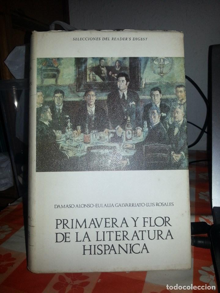 LIBRO Nº 913 PRIMAVERA Y FLOR DE LA LITERATURA HISPANICA DAMASO ALONSO LUIS ROSALES EULALIA GALVARRI (Libros de Segunda Mano (posteriores a 1936) - Literatura - Ensayo)