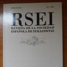 Libros de segunda mano: RSEI ITALIANISTAS. UNIVERSIDAD SALAMANCA. VOL 1(2003) ITALIA LITERATURA REALISMO MÁGICO. Lote 86543856