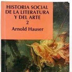Libros de segunda mano: HISTORIA SOCIAL DE LA LITERATURA Y DEL ARTE 1 (ARNOLD HAUSER). Lote 52415661