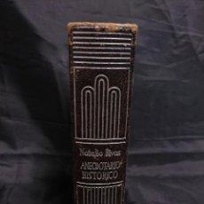 Libros de segunda mano - ANECDOTARIO HISTORICO - D.NATALIO RIVAS SANTIAGO - CRISOL Nº 154 AÑO 1946. INSCRITO. - 87338784