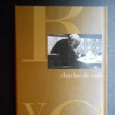 Libros de segunda mano: RAMON Y CAJAL. CHARLAS DE CAFE. TAPA DURA. Lote 87366260