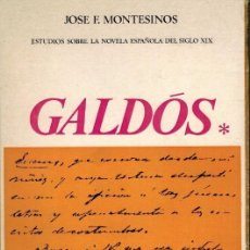 Libros de segunda mano: ESTUDIOS SOBRE LA NOVELA ESPAÑOLA DEL SIGLO XIX = GALDÓS=, POR JOSÉ F. MONTESINOS. Lote 88293340