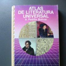 Libros de segunda mano: ATLAS DE LITERATURA UNIVERSAL - A. PADILLA BOLIVAR. Lote 89044904