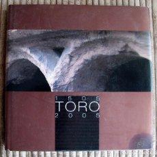 Libros de segunda mano: TORO 1505-2005.AYUNTAMIENTO DE TORO. Lote 162594457