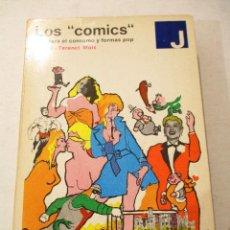 Libros de segunda mano: LOS CÓMICS. ARTE PARA EL CONSUMO Y FORMAS POP. - TERENCI MOIX. Lote 90651000