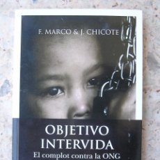 Libros de segunda mano: LIBRO OBJETIVO INTEVIDA, DE F. MARCO Y J. CHICOTE, AUTOGRAFIADO POR EL AUTOR. Lote 91716755